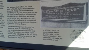 A historic marker at Echo, Utah, tells the story of the battle between Salt Lake City and Ogden over the route of the Lincoln Highway. (Photo by Michael E. Grass)